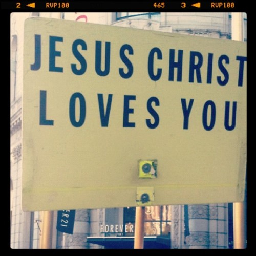 My Best Friend loves you so much. His name's JESUS ;) (Taken with instagram)