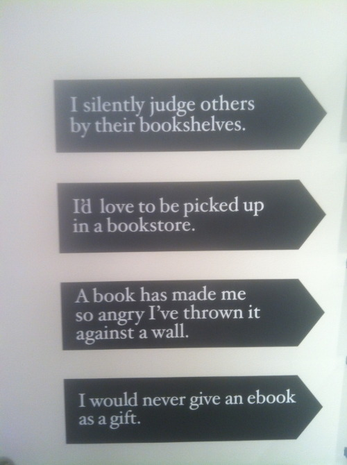 """I silently judge others by their bookshelves."" So, so true. From the AIGA 50 Books/50 Covers exhibit."