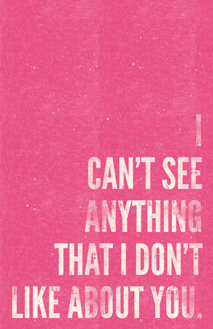 Make Something Cool Every Day - Day 167 - I Can't See Anything… A quote from Eternal Sunshine. View the whole make something cool every day series at http://www.williamhenrydesign.com/everyday and http://www.flickr.com/photos/billpyle/sets/72157601178759532/. You can see more of work on my portfolio at http://www.williamhenrydesign.com. Please hire me! I would love to work together on a project. You can also follow me on Twitter at http://www.twitter.com/billpyle and Facebook at http://www.facebook.com/williamhenrydesign.