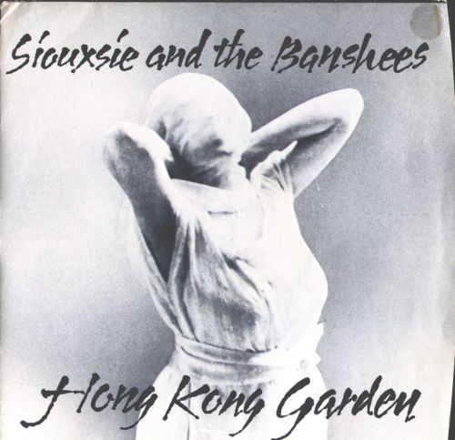 siouxsie and the banshees, hong kong garden.