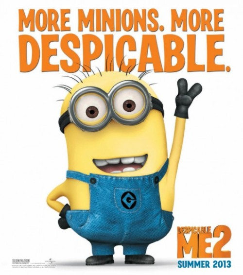 scribbleaddict:  Despicable Me 2 is in development! According to this article on moviefone, the second film will feature the minions more heavily, but the girls will be back as well. According to cineblend, Miranda Cosgrove will be back playing Margo, along with the other adopted girls Edith and Agnes. Cineblend also noted that Al Pacino will be playing the main villain, and that Steve Carell and Russell Brand will also be back. The movie is set to release on July 3, 2013, (collider) and Illumination Entertainment is hoping to beat the original box office earnings of the first film, which topped out internationally at $543 million (cineblend). What do you think/expect of Despicable Me 2? Are you looking forward to it? Do you expect it to be good?  AAAAAAAAAAAAAAAAaaaaaaaaaaHHHHHHHHHHHHHHHhhhhhhhhh!!!!!!!!!!!!!! *ahem*