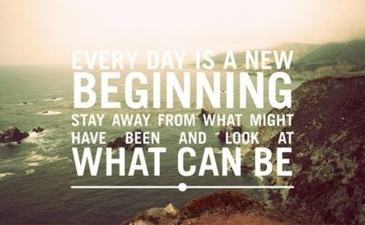 aleciacrouse:  Every day is a new beginning….