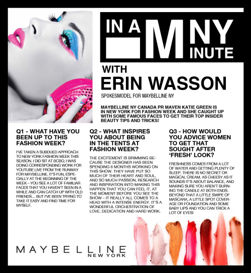 """In a MNY Minute"", @MaybellinCAN PR Maven @StylePilgrim caught up with #Maybelline spokesmodel Erin Wasson yesterday! Here is how it went down!"