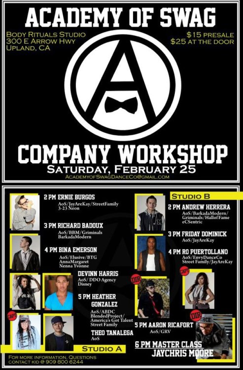 fuckyeadance:  Academy of Swag Company Workshop! Saturday Feb. 25, 2012Body Rituals Studio300 E Arrow Highway Upland, CA 91786$15 Presale & $25 @ The Door.Kicking The Event Off At 2pm Will Be Myself In Studio A & Andrew Herrera In Studio B. Check The Flyer For More Info. @erniexbee.tumblr.com  Guys if your Saturday is free, go take class! :D @binalynn is teaching at 4!