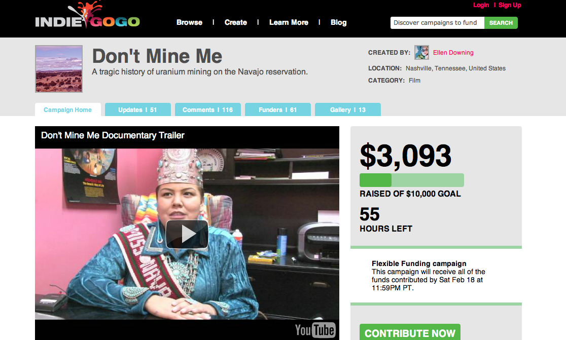 Please help support my documentary in progress!  Don't Mine Me is a documentary in the making about uranium mining on the Navajo reservation in the Southwest United States. The health and environmental hazards of uranium mining have been affecting the Navajo population for years.  I am trying to raise the funds to be able to go back out west and film this documentary with a crew.  Please CLICK HERE to take a look, comment on the campaign, REBLOG, donate, even just share with others! EVERY $1 COUNTS!! ONLY 1 DAY LEFT!!!  PLEASE Help any way you can. Even if you can only give $1 it helps! Thanks!!