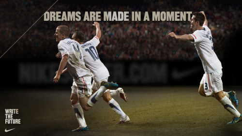 """Dreams are made in a moment.""USMNT."