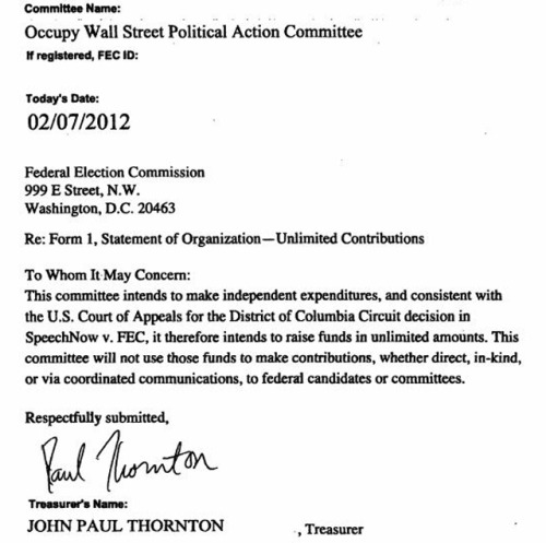 "Occupy Wall Street files paperwork to become a Super PAC Occupying from within the system: Today, OWS created a super PAC called the ""The Occupy Wall Street Political Action Committee."" John Paul Thornton is the treasurer of the committee. ""It's going to be fairly democratic. We'll take opinions on how much candidates need and in what areas,"" Thornton said. The point of this super PAC is to raise money … to stop politicians from raising too much money. ""I am out to get the bloated amounts of money out of politics but to do that, we need to support candidates looking to do that,"" Thornton said. source Follow ShortFormBlog"