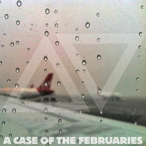 A CASE OF THE FEBRUARIESfeeling down? you must have a case of the februaries… download / 8tracks Playlist Curren$y & Alchemist // Smoke Break A$AP Rocky // Houston Old Head Kilo Kish  // Navy (prod. the internet) The Internet // Web Of Me SBTRKT // Something Goes Right Drake x The Weeknd // Crew Love (MeLo-X Live Re-edit) After The Smoke // Wallstreet Phlo Finister // BANG BANG Kendrick Lamar // Cartoon & Cereal (ft. Gunplay) JMSN // Something Kirko Bangz // Drank In My Cup Javis FauX // Down With The King J*DaVeY // Queen of Wonderland Ft. Thundercat Wzrd // Teleport 2 Me, Jamie Ft Desire AlunaGeorge // You Know You Like It TiRon & Ayomari // All My Love ft. Yummy Bingham Cris Cab // One Thing