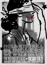 Next gig: The Old Queens Head on Essex Road, Islington supporting Hold Kiss Kill.