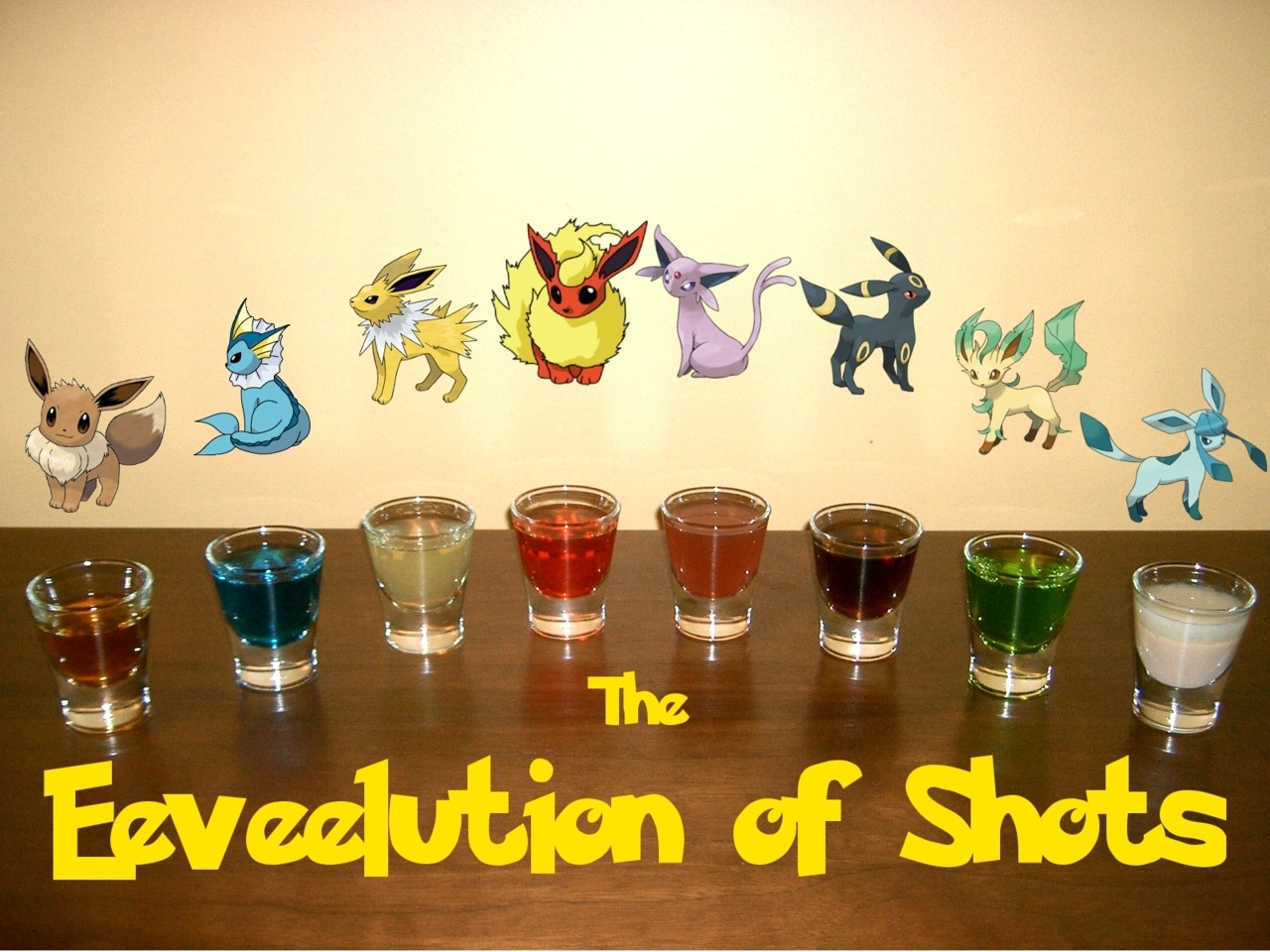"thedrunkenmoogle:  The Eeveelution of Shots (Pokemon shot set) Ingredients:Eevee:1/4 simple syrup1 oz Bourbon whiskeydash Angostura bittersdash Orange bittersVaporeon:3/4 oz Blue Curacao3/4 oz VodkaJolteon:3/4 oz Limoncello3/4 citrus Vodka1/4 tsp sugar to dissolveFlareon:1 oz Fire Water (Hot Cinnamon Schnapps)1/2 oz Bacardi 151 1 pinch cinnamonEspeon:1 oz Hpnotiq1/2 oz Gin1/8 oz Grenadine Umbreon:1 oz. Kraken Black Spiced Rum1/2 oz Coconut rumLeafeon:1 oz. Midori1/2 oz. Light rum1/3 oz. GinGlaceon:3/4 oz Irish cream3/4 oz Ice 101 peppermint schnapps  Directions: All of but two of the shots (Flareon and Glaceon) can be made simply by mixing the ingredients in a shot glass.  For Flareon, layer the Bacardi 151 on top and light on fire.  Sprinkle the pinch of cinnamon over the fire for a cool effect.  For Glaceon, layer the Ice 101 peppermint schnapps on top of the Irish cream. ""Because its genetic makeup is irregular, it quickly changes its form due to a variety of causes."" -Pokedex entry for Eevee in Pokemon Black and White Drink created and photographed by Eddie Strickland.   I want all of these."