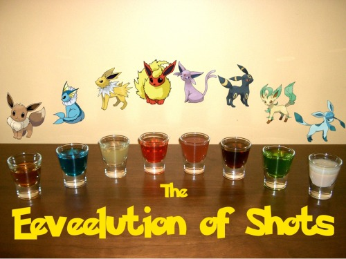 "didsomebodysayredvines:  thedrunkenmoogle:  The Eeveelution of Shots (Pokemon shot set) Ingredients:Eevee:1/4 simple syrup1 oz Bourbon whiskeydash Angostura bittersdash Orange bittersVaporeon:3/4 oz Blue Curacao3/4 oz VodkaJolteon:3/4 oz Limoncello3/4 citrus Vodka1/4 tsp sugar to dissolveFlareon:1 oz Fire Water (Hot Cinnamon Schnapps)1/2 oz Bacardi 151 1 pinch cinnamonEspeon:1 oz Hpnotiq1/2 oz Gin1/8 oz Grenadine Umbreon:1 oz. Kraken Black Spiced Rum1/2 oz Coconut rumLeafeon:1 oz. Midori1/2 oz. Light rum1/3 oz. GinGlaceon:3/4 oz Irish cream3/4 oz Ice 101 peppermint schnapps  Directions: All of but two of the shots (Flareon and Glaceon) can be made simply by mixing the ingredients in a shot glass.  For Flareon, layer the Bacardi 151 on top and light on fire.  Sprinkle the pinch of cinnamon over the fire for a cool effect.  For Glaceon, layer the Ice 101 peppermint schnapps on top of the Irish cream. ""Because its genetic makeup is irregular, it quickly changes its form due to a variety of causes."" -Pokedex entry for Eevee in Pokemon Black and White Drink created and photographed by Eddie Strickland.  Thisssss"