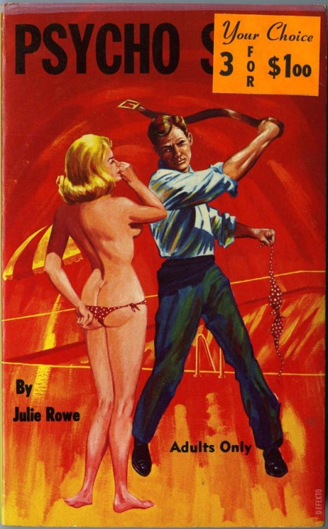 "PSYCHO SIN - Julie Rowe PEC Books, 1965. From the back cover: ""Kirk showed Susan that a diving board had many uses!"" Guess I gotta read the book to figure out what that means."