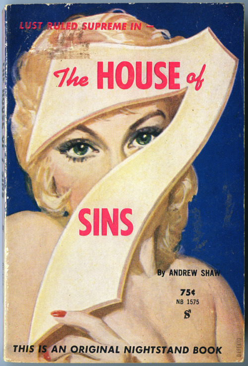 "HOUSE OF 7 SINS - Andrew Shaw Great graphic cover on this one.  Nightstand Books, 1961. ""Satan's Hotel!"""