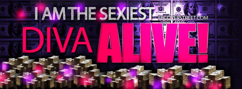 I Am The Sexiest Diva Alive! Facebook Cover