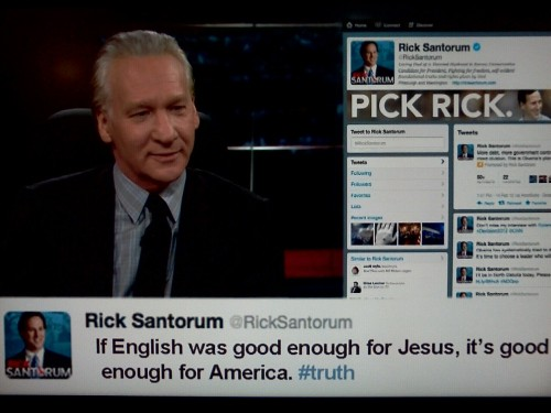 inothernews:  When Rick Santorum Tweets, Pt. 1. (via Real Time)