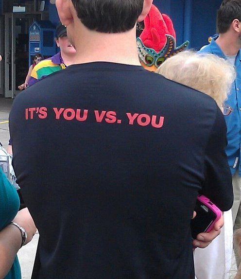 motivationforfitness:  It always has been and always will be: You vs. You.