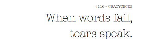 #116-TEARS SPEAK.