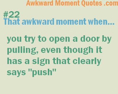 Awkward Moments…Doors