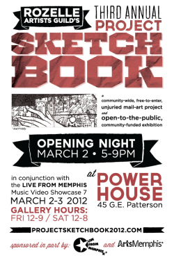 ANNOUNCEMENT!: Project Sketchbook 2012 will be on exhibition this year in conjunction with Live From Memphis' Music Video Showcase 7, which is for the first time its own weekend-long festival. This year's sketchbooks will be displayed in the Power House at 45 GE Patterson, sponsored by ArtsMemphis! Opening night is Friday, March 2 from @5p. Gallery hours are Friday noon-9p & Saturday noon-8p. There will be merch for sale at the gallery, including Project Sketchbook 2012 t-shirts, buttons, prints, catalogs, and limited edition sketchbooks. Donors that contributed via the Indie GoGo funding campaign will have perk bags waiting for them at the gallery. Hope to see all our local artists at the exhibition! And we can't wait to receive all the sketchbooks back.