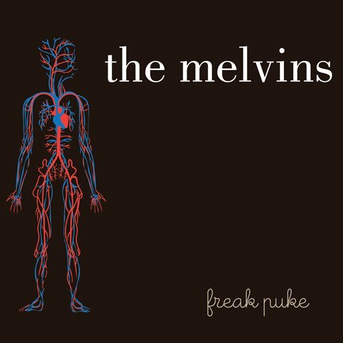 Freak Puke, the forthcoming album by a three-piece version of the Melvins dubbed Melvins Lite. Due June 5 on Ipecac.