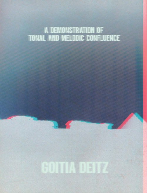GOITIA DEITZ. Mix Tape A Demonstration of Tonal and Melodic Confluence http://www.mediafire.com/?0gn17neudu0ui80