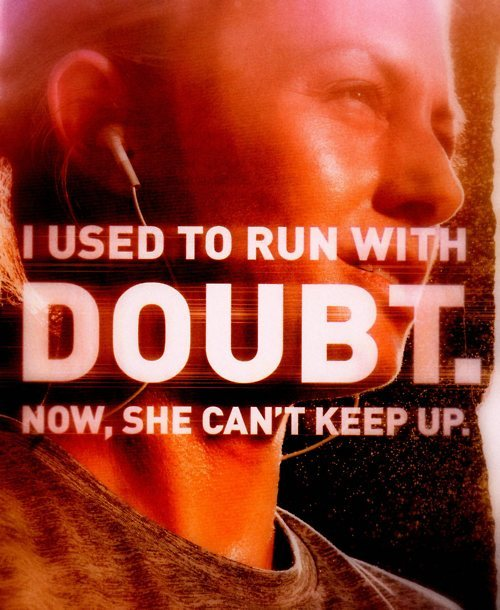 """I used to run with doubt. Now, she can't keep up"" Photo from: epicweightlossjourney.com  Like these kinds of posts? Find more at http://Facebook.com/ImmuvitPH"