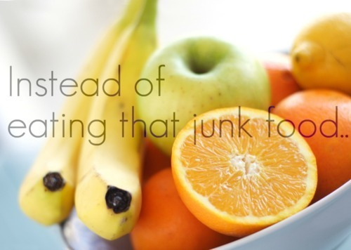 eat the fruit…