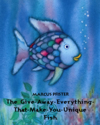 betterbooktitles:  Marcus Pfister: The Rainbow Fish Reader Submission: Title and Redesign by Paul Day.
