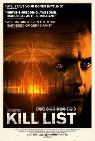 Kill List. I just saw this tonight. The end…man oh man.