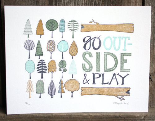 bigskydreams:  Go Outside And Play | Good Advice My Parents Gave