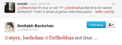 worldofaish:  Beti B is not named as Abhilasha - @SrBachchan  I knew it.