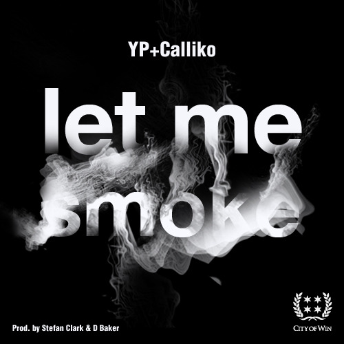 "W1NSDAY MUSIC: YP feat. Calliko, ""Let Me Smoke"" City of Win is proud to announce that our summer clothing line will be debuting in May. To celebrate the inaugural collection, we have enlisted some friends to compose a soundtrack for the season. This project, titled City of Win Presents W1N Vol. I, will also debut in May and will feature exclusive material from artists like G.o.D. Jewels, Show You Suck, Skooda Chose, and others. ""Let Me Smoke"" is the first official release from W1N Vol. I and features newly-signed Universal Republic artist YP alongside fellow Midwest rhymer Calliko. So go ahead and roll something up to this one and be sure to follow @CityofWin on Twitter and visit www.CityofWin.com to register for updates in anticipation of the spring release. Produced by Stefan Clark of Cassette Company for City of Win and D Baker for The Beat Traffickers."