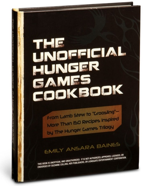 The Unofficial Hunger Games Cookbook Happy Hunger Games presale day!! In honor of tickets going on sale today for The 74th Annual Hunger Games, here is a way for you to bring a little bit of The Hunger Games home with you - into your kitchen.  Buy the cookbook: Physical: $9 Kindle: $12  For the first time, you will be able to create delicious recipes from the humble District 12 to the extravagant Capital, including: French Bread from the Mellark Family Bakery Katniss's Favorite Lamb Stew with Dried Plums Rue's Roasted Parsnips Gale's Bone-Pickin' Big Game Soup Capitol-Grade Dark Chocolate Cake If you're starving for more from Katniss, Peeta, and Gale, The Unofficial Hunger Games Cookbook is sure to whet your appetite!  If you want to recreate the meals of The Hunger Games, you can buy the physical book for less than $12 here or the Kindle version for less than $9 here.  Happy Hunger Games and may the odds be ever in your favor!