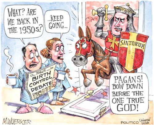 friendlyatheist:  randomactsofchaos:  Matt Wuerker/Politico (02/22/2012)  It is funny because it is true.