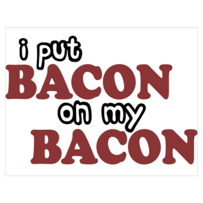 fuck yeah bacon