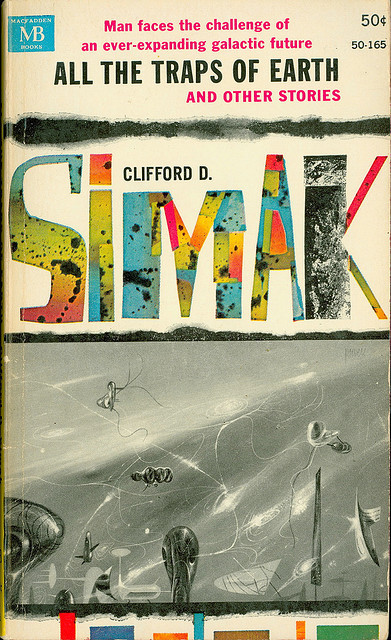 Clifford Simak - All The Traps Of Earth And Other Stories (Macfadden 50-165) on Flickr.Via Flickr: Simak, Clifford D All The Traps Of Earth 1963 Macfadden 50-165 Cover by Powers, Richard