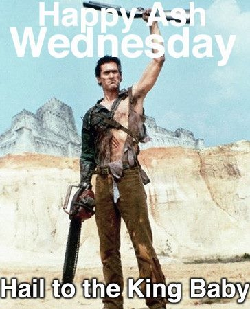 fuckyeahbruce-campbell:  cclubb13:  Yes!  Uh oh - it's that day of the year again!  The day when the dashboards of even non-fanatics get spammed with Ash pictures.  Which is not a bad thing by any means.  Gimme some sugar, Baby.