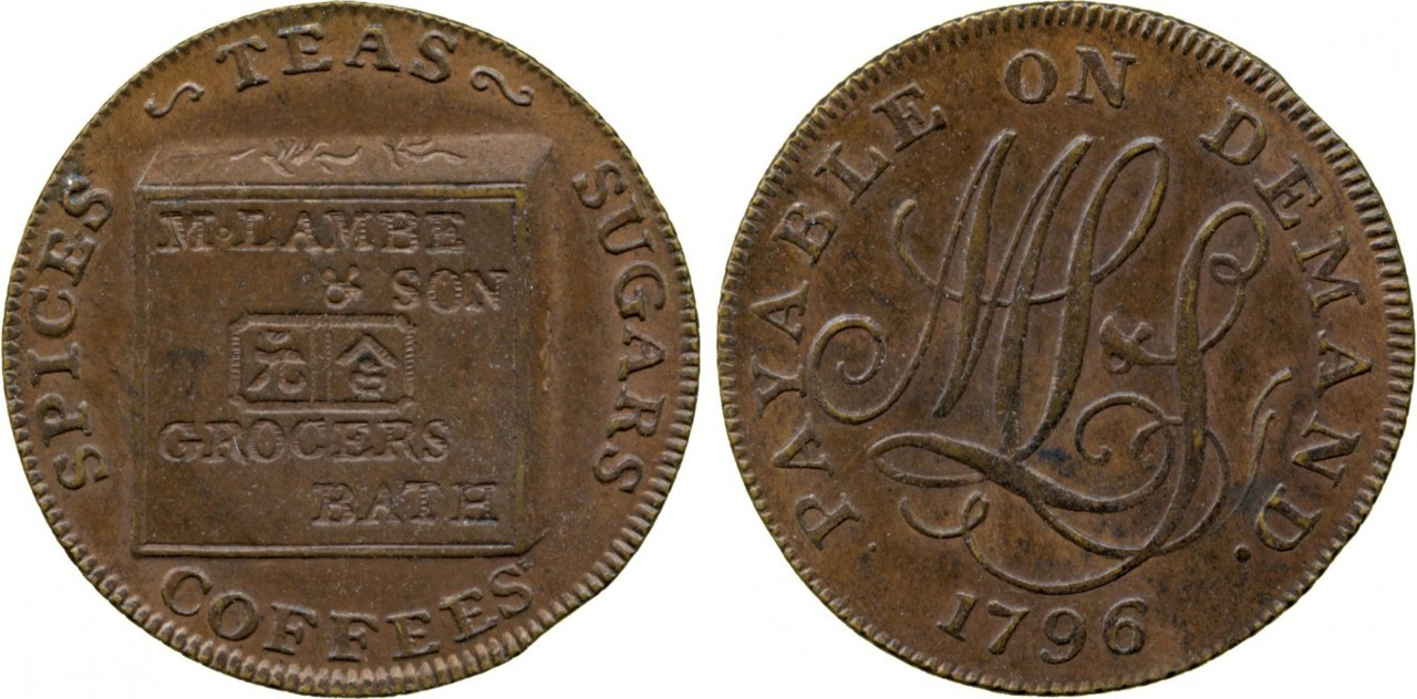 Great Britain, Somersetshire, Bath, Copper Farthing Trade Token, dated 1796, obverse: tea chest inscribed M. LAMBE & SON GROCERS BATH with two Chinese characters, SPICES TEAS SUGARS COFFEES around, reverse: ML&S cypher, PAYABLE ON DEMAND around, date below, edge milled, diam. 23mm. Mary Lambe & Son were grocers at tea dealers at 36 Stall Street (merged with 1 Bath Street in 1799). Mary was the widow of Lacon Lambe who died in 1775; her sons were Lacon Lander Lambe and Markes Lambe.