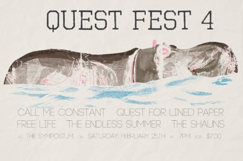 Come hang out with us at QUEST FEST 4!  Four years in a row we've played this show, and it's always a pleasure to see friends and hear how their bands have developed in the past 12 months. poster design by Stephen Mlinarcik.