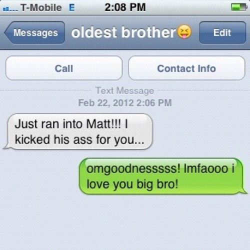 i love my big brother! #love #iphone #textoftheday #text #family #instagram #bigbro #brother #karma  (Taken with instagram)