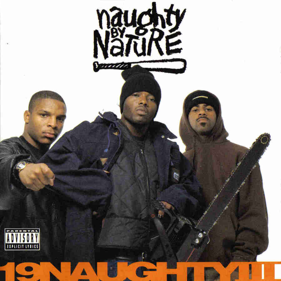 BACK IN THE DAY | 2/23/93 | Naughty By Nature releases their third album, 19 Naughty III through Tommy Boy Records