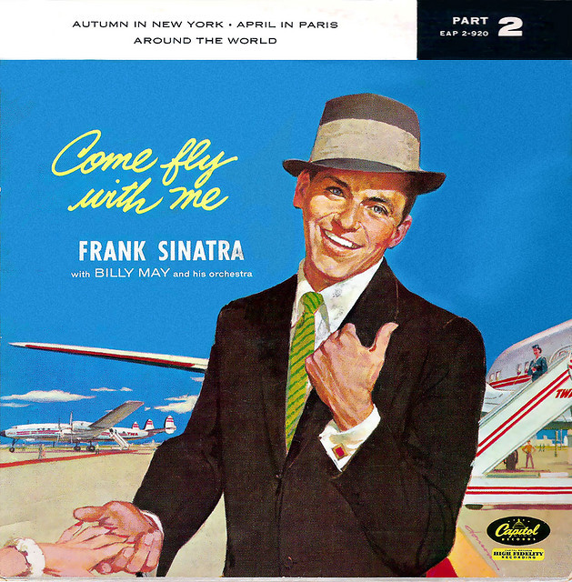 Come fly with me—Frank-Sinatra by x-ray delta one on Flickr.Love Frank