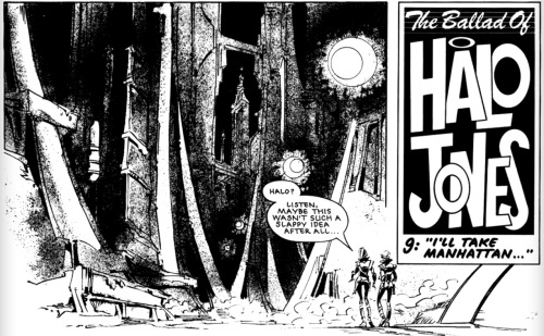 "Saturday Series: A panel from 2000 AD ""The Ballad of Halo Jones: Part 9; I'll Take Manhattan"", prog 384, 22 September 1984. Art by Ian Gibson Ah, Ian Gibson.  It took me a while to get into this strip, first time round I just didn;t like it, sailed right over the twelve year old me.  But once Transvision Vamp sang a song about it, I went back and got it."