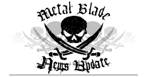 Metal Blade Records News & Tour Update 02/21/2012