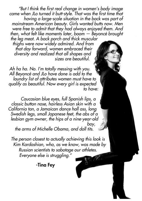makeupfortheweak:  Tina fey is the WOMAN! Listen to her. xD