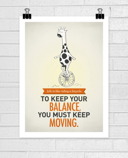 segura esse life quote. you must keep moving.