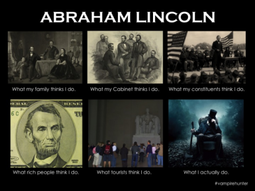 Proud of this one ;) Abraham Lincoln: Vampire Hunter