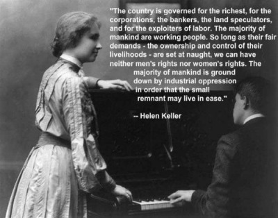 Helen Keller Sticks It To The Man…