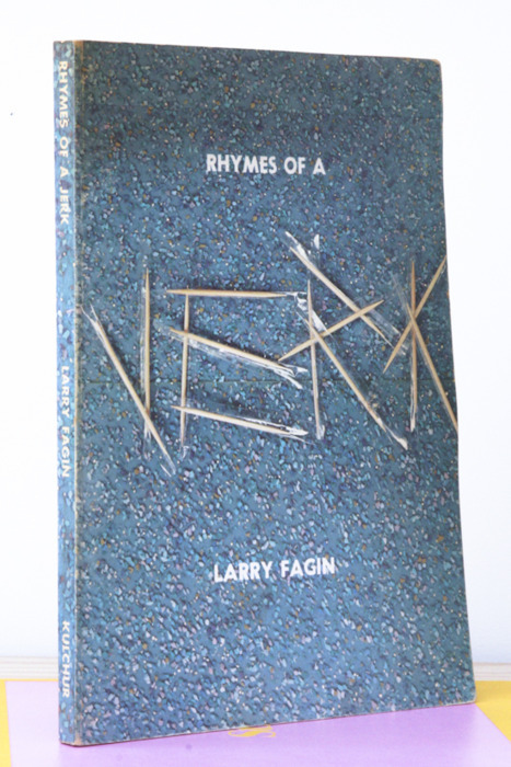 "Larry Fagin (w/ cover image by Ed Ruscha), Rhymes of a Jerk ""Girls swimming in their underpants. The shoreline is a graveyard."" Inscribed to Ted (Berrigan) and Alice (Notley) Kulchur Foundation, NY, 1974 7½ x 10 inches (19 x  25½ cm) $500 Purchase"