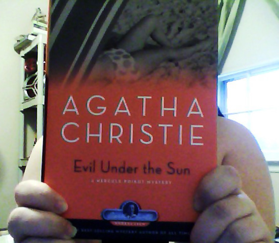 Evil Under the Sun by Agatha Christie. This is just one of the books in my Agatha Christie rainbow.  I'll still have 6 more to read after this one, and many more to actually get.   But this is the last book that I have on my TBR for February.  I have never completed a whole monthly TBR pile.  I'm usually one of 2 books shy, but I actually finished 2 extras this month.  This book will make the total 9. So, I feel accomplished.
